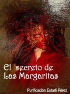 el secreto de las margaritas (ebook)-purificacion estarli perez-9788415418184