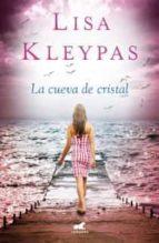 la cueva de cristal-lisa kleypas-9788415420484