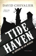 tide haven (el refugio de las mareas) david chevalier 9788415441984
