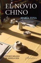 el novio chino (ebook)-maría tena-9788415673484