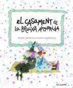 El libro de El casament de la bruixa avorrida autor MERCE COMPANY PDF!