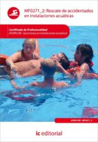 (i.b.d.)rescate de accidentados en instalaciones acuaticas. afdp0109 socorrismo en instalaciones acuaticas-9788415792284