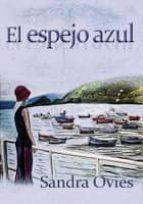 el espejo azul (ebook)-sandra ovies fernandez-9788415852384
