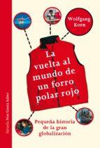 la vuelta al mundo de un forro polar rojo (ebook)-wolfgang korn-9788415937784