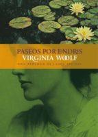 paseos por londres-virginia woolf-9788415958284