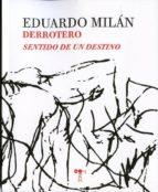 El libro de Derrotero autor MILAN EDUARDO TXT!