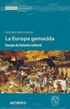la europa genocida georges bensoussan 9788416421084