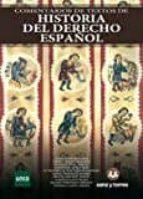 comentarios de textos de historia del derecho español 9788416466184