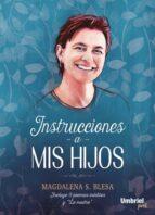 INSTRUCCIONES A MIS HIJOS
