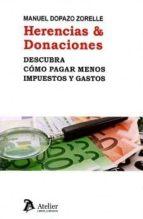herencia & donaciones-manuel dopazo zorelle-9788416652884