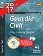GUARDIA CIVIL MATERIAS SOCIO - CULTURALES MATERIAS TECNICO - CIENTIFICAS 2017: TEMARIO (VOL. 2)