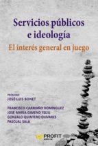 servicios públicos e ideologia (ebook) 9788416904884