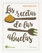 las recetas de las abuelas-alfonso lopez alonso-9788416984084