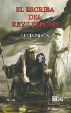 el escriba del rey leproso-lluis prats-9788417082284