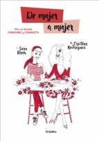 de mujer a mujer (ebook)-sara brun-cristina rodriguez-9788417338084