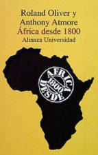 africa desde 1800-roland oliver-anthony atmore-9788420628684