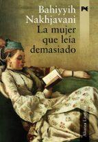 la mujer que leia demasiado-bahiyyih nakhjavani-9788420651484