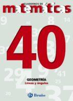 cuadernos de matematicas 40: geometria 9788421642184
