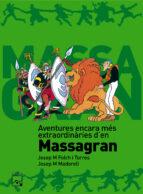 aventures encara mes extraordinaries d en massagran-josep maria folch i torres-9788421849484