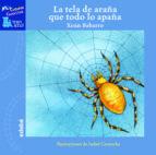 la tela de araña que todo lo apaña-xoan babarro-9788423694884