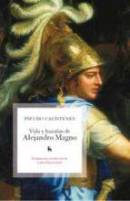 vida y hazañas de alejandro magno-pseudo calistenes-9788424911584