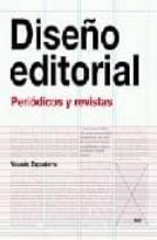 diseño editorial: periodicos y revistas yolanda zappaterra 9788425221484