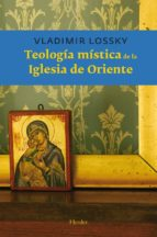 teologia mistica de la iglesia de oriente 9788425412684