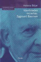 identidades inciertas : zygmunt bauman-helena bejar-9788425424984