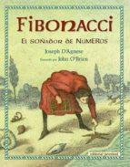 fibonacci, el soñador de numeros-joseph d. agnese-9788426138484