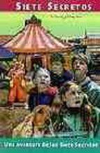El libro de Una aventura de los siete secretos (9ª ed.) autor ENID BLYTON EPUB!