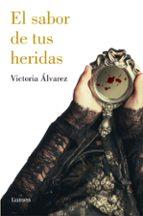 el sabor de tus heridas (dreaming spires 3)-victoria alvarez-9788426402684