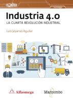 industria 4.0 la cuarta revolucion industrial luis joyanes aguilar 9788426725684
