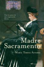madre sacramento (ebook) maria teresa alvarez 9788427038684