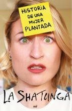 historia de una mujer plantada (ebook)-9788427045484