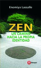zen un camino hacia la propia identidad hugo m. enomiya lassalle 9788427128484