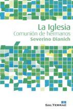 la iglesia (ebook)-severino dianich-9788429321784