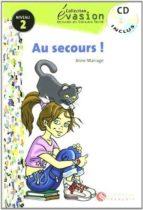 au secours! (incluye cd) (evasion lecturas en frances) (2º eso)-aline mariage-9788429409284