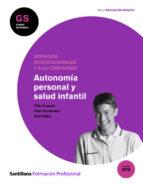autonomia personal y salud infantil (grado superior)-9788429489484