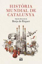 historia mundial de catalunya-borja de riquer-9788429777284