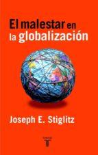 el malestar en la globalizacion joseph e. stiglitz 9788430604784