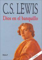dios en el banquillo clive staples lewis 9788432130984