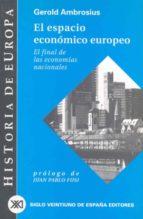 el espacio economico europeo: el final de las economias nacionale s-gerold ambrosius-9788432310584