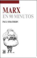 marx en 90 minutos-paul strathern-9788432317484