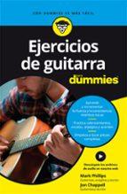ejercicios de guitarra para dummies mark phillips jon chappell 9788432904684