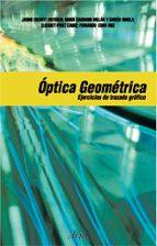 optica geometrica: ejercicios de trazado grafico 9788434445284