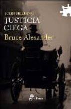 justicia ciega: un caso del juez sir john fielding bruce alexander 9788435009584