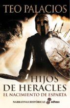 hijo de heracles: el nacimiento de esparta teo palacios 9788435062084
