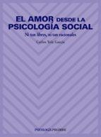 el amor desde la psicologia social-carlos yela garcia-9788436814484