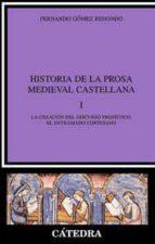 historia de la prosa medieval castellana (t.i): la creacion del d iscurso prosistico: el entramado cortesano-fernando gomez redondo-9788437616384