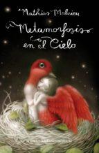 metamorfosis en el cielo (ebook)-mathias malzieu-9788439725084